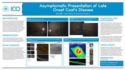 Asymptomatic Presentation of Late Onset Coat's Disease