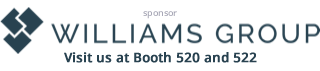 Williams Group - Booth 520 and 522